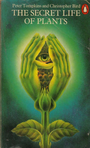 The Secret Life of Plants by with cover by Alan Aldridge.